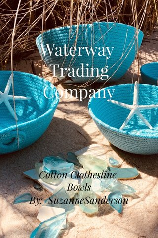 Waterway Trading Company Cotton Clothesline Bowls By: SuzanneSanderson