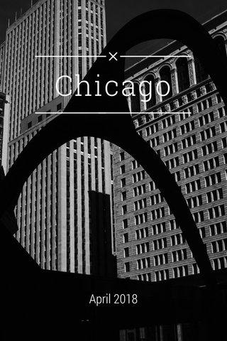 Chicago April 2018