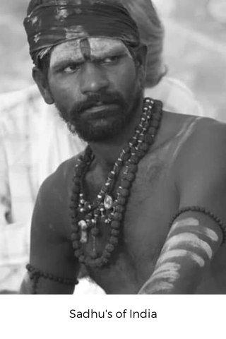 Sadhu's of India