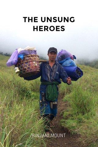 THE UNSUNG HEROES RINJANI MOUNT