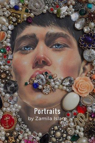 Portraits by Zamila Islam