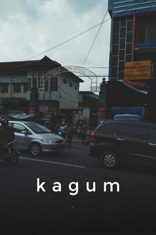 kagum