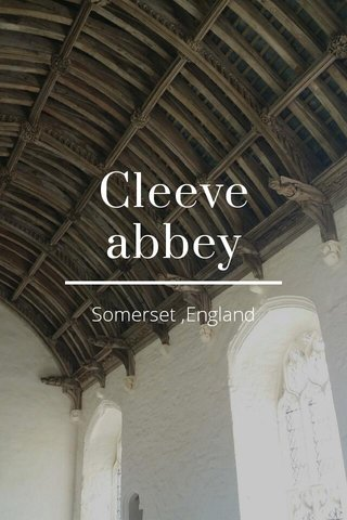Cleeve abbey Somerset ,England