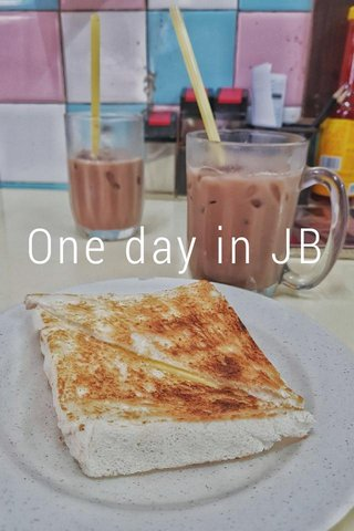 One day in JB