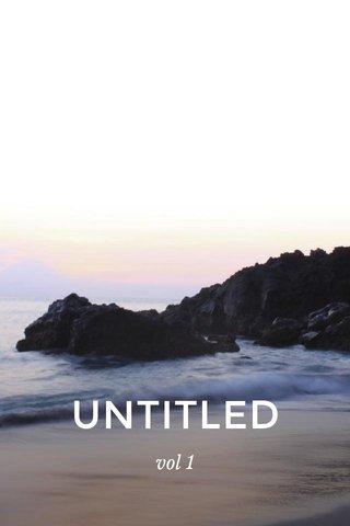 UNTITLED vol 1