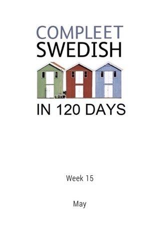 Week 15 May