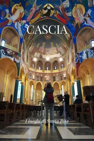 CASCIA I luoghi di Santa Rita
