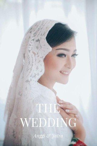THE WEDDING Anggi & Jatra