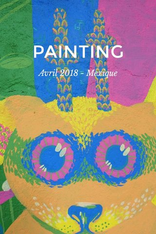 PAINTING Avril 2018 - Mexique