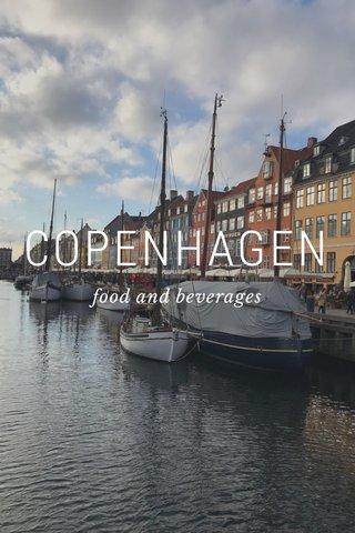 COPENHAGEN food and beverages