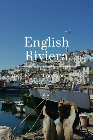 English Riviera The UK's most popular holiday destinations Part 1