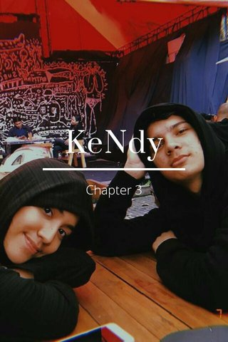 KeNdy Chapter 3