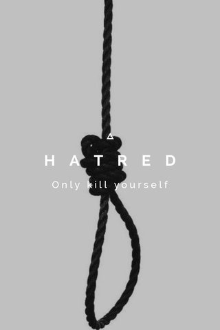 HATRED Only kill yourself