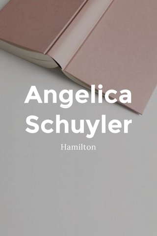 Angelica Schuyler Hamilton