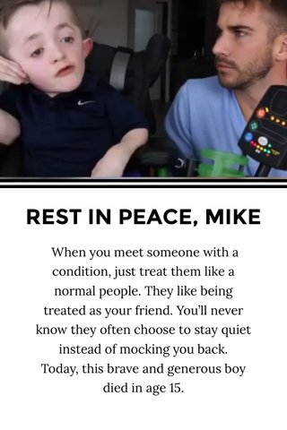 REST IN PEACE, MIKE