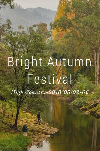 Bright Autumn Festival High Country-2018/05/02-06