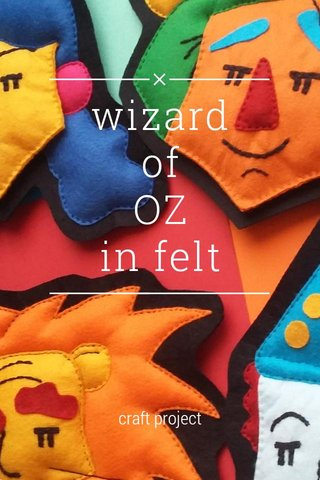 wizard of OZ in felt craft project