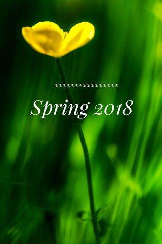 Spring 2018 ****************