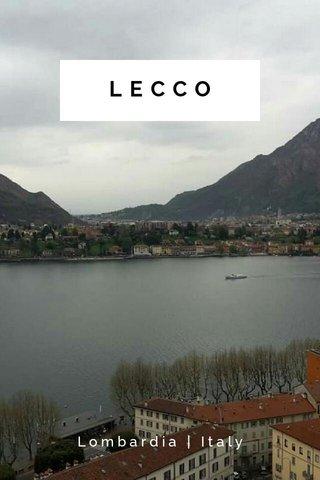 LECCO Lombardia | Italy