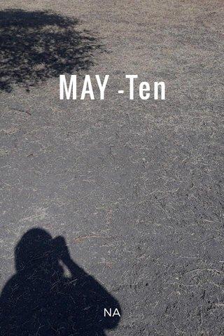 MAY -Ten NA