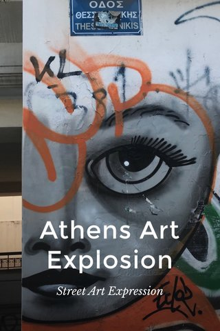 Athens Art Explosion Street Art Expression