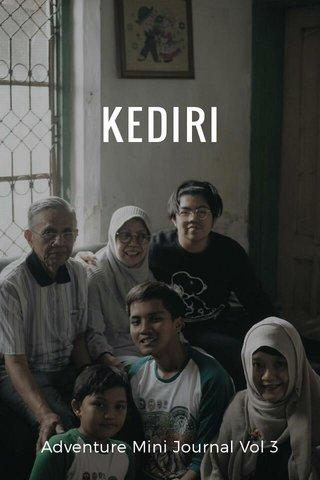 KEDIRI Adventure Mini Journal Vol 3