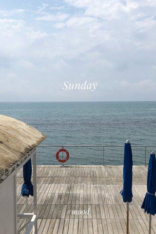 Sunday #mood