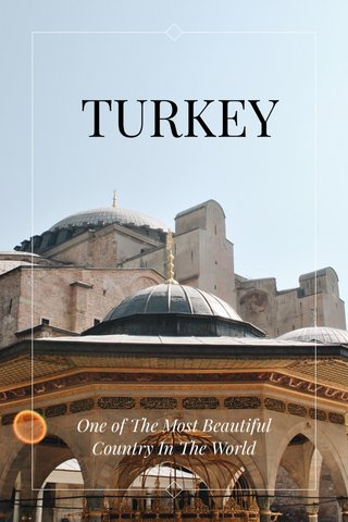 TURKEY One of The Most Beautiful Country In The World