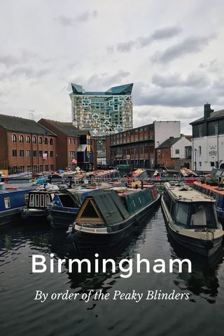 Birmingham By order of the Peaky Blinders