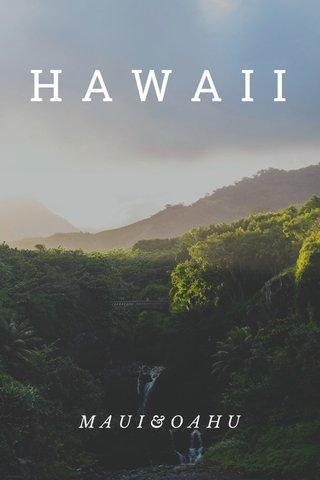 HAWAII MAUI&OAHU