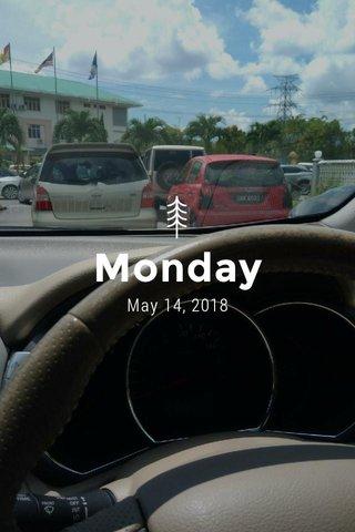 Monday May 14, 2018