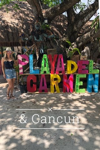 & Cancun