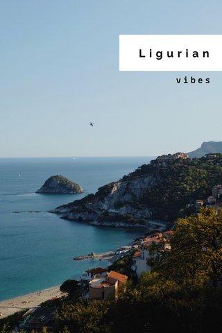 Ligurian vibes