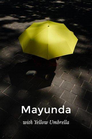 Mayunda with Yellow Umbrella