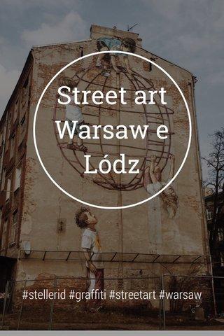 Street art Warsaw e Lódz #stellerid #graffiti #streetart #warsaw