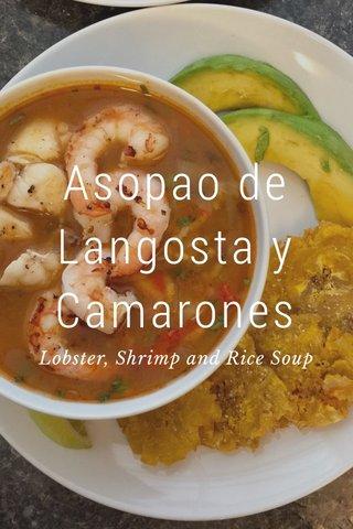 Asopao de Langosta y Camarones Lobster, Shrimp and Rice Soup
