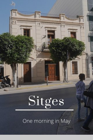 Sitges One morning in May