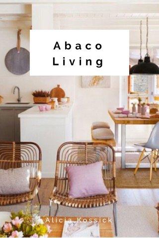Abaco Living Alicia Kossick