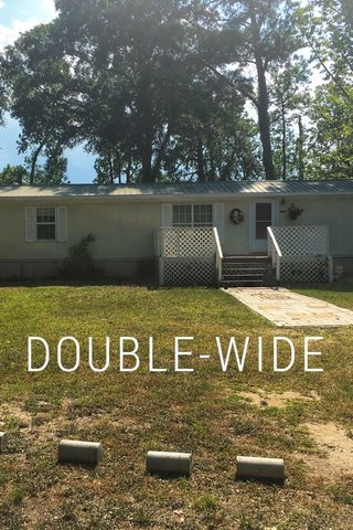 DOUBLE-WIDE