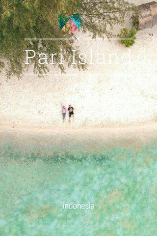 Pari Island indonesia