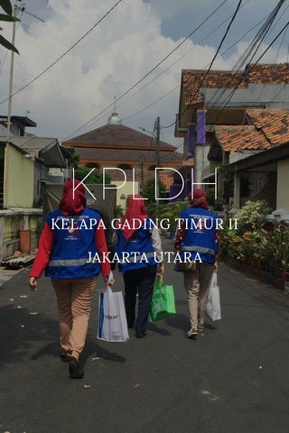 KPLDH KELAPA GADING TIMUR II JAKARTA UTARA