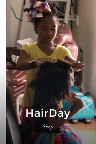 HairDay Sissy
