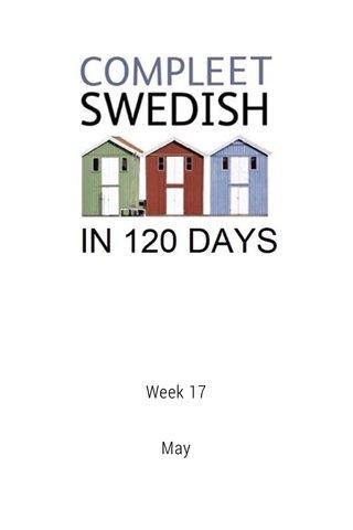 Week 17 May