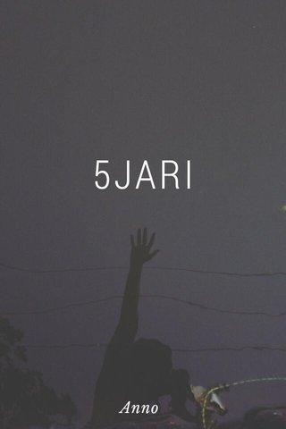 5JARI Anno