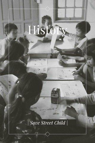 History   Save Street Child  