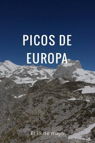 PICOS DE EUROPA El 19 de mayo