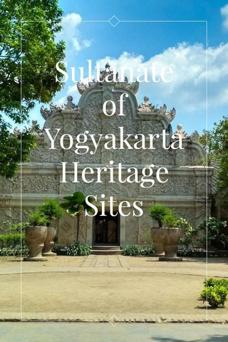 Sultanate of Yogyakarta Heritage Sites