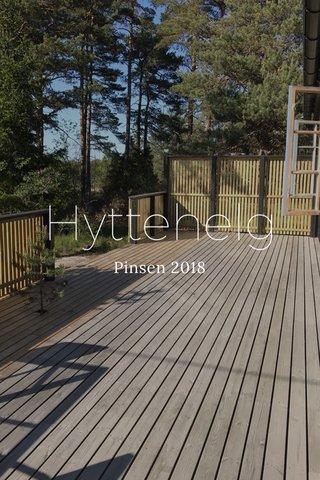Hyttehelg Pinsen 2018