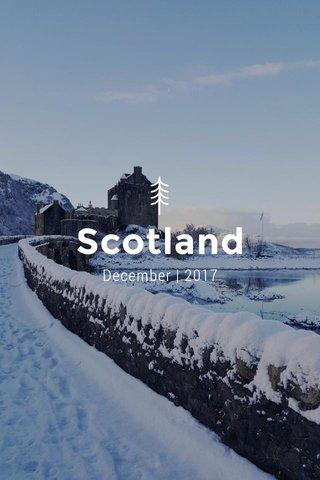 Scotland December | 2017