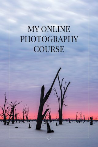 MY ONLINE PHOTOGRAPHY COURSE